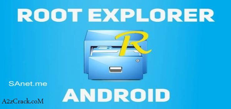 Root Explorer v4 0 1Patched APK Free Download | A2zCrack
